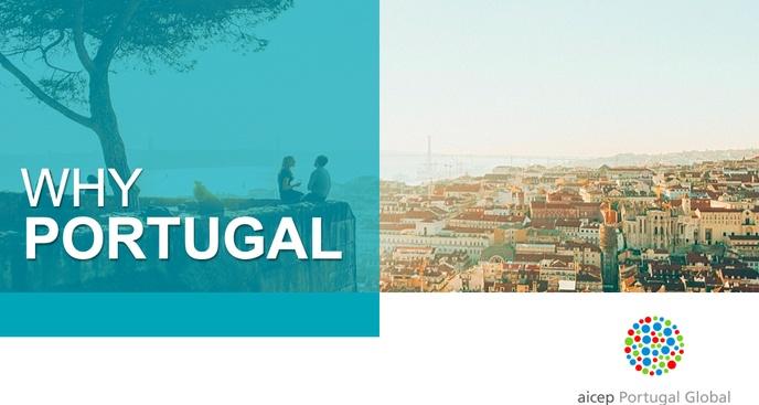 """Why Portugal?"" - AICEP's Presentation on Investment in Portugal"