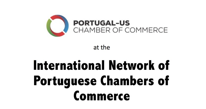 Portugal-US Chamber of Commerce at the Annual Meeting of Portuguese Chambers of Commerce from across the globe.